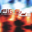 Fire & Ice A New Beginning Track) Исполнитель Fire & Ice инфо 6900y.